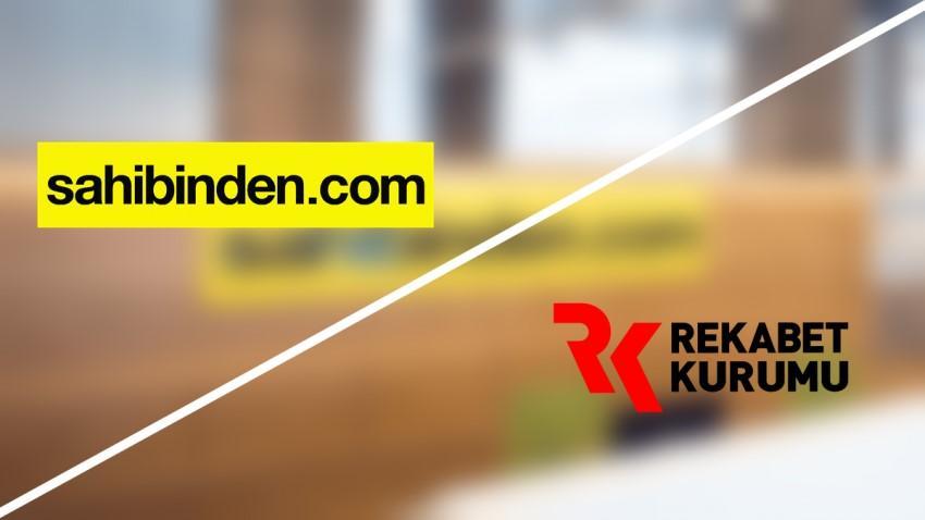 REKABET KURUMU'NDAN SAHİBİNDEN.COM'A SORUŞTURMA AÇILDI