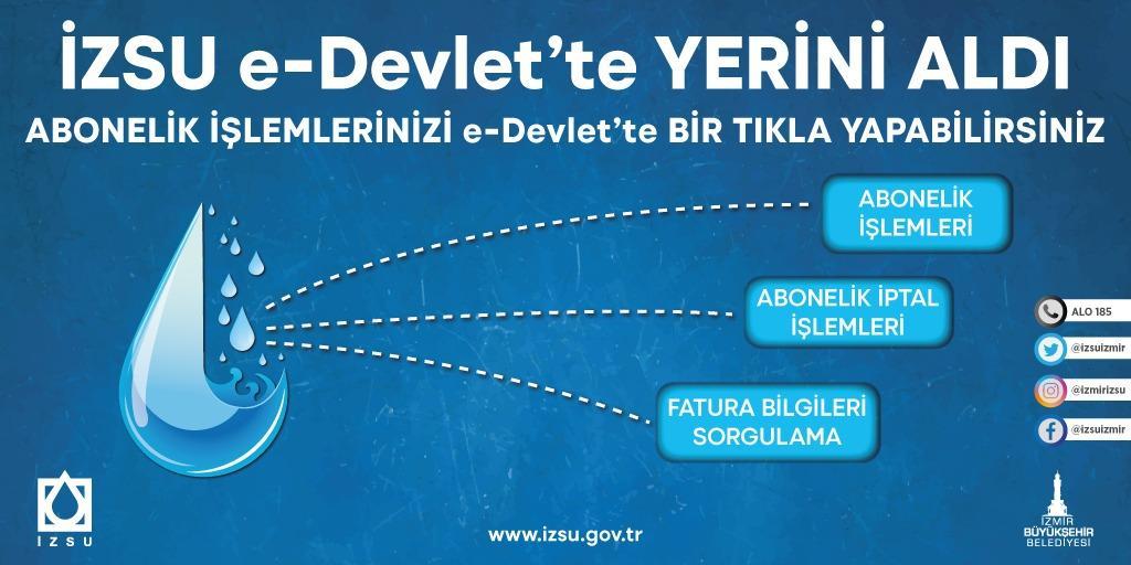 İZSU'DA ABONELİK İŞLEMLERİ ARTIK E-DEVLET'TEN YAPILIYOR