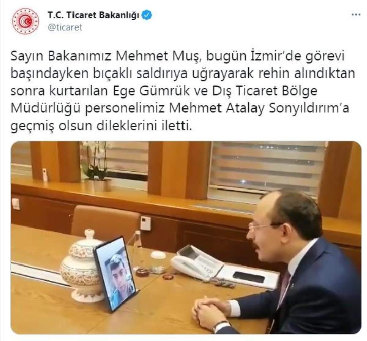 Bakan Muş, İzmir de rehin alınan Sonyıldırım ile görüştü