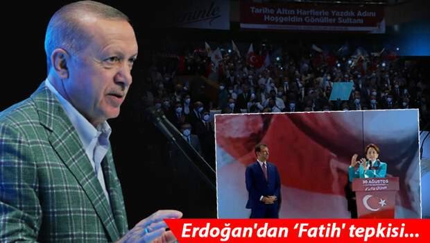 Son dakika… Cumhurbaşkanı Erdoğan'dan 'Fatih' tepkisi… 'Meral Hanım sen kimi kime benzetiyorsun, kimlerle yürüyorsun?'