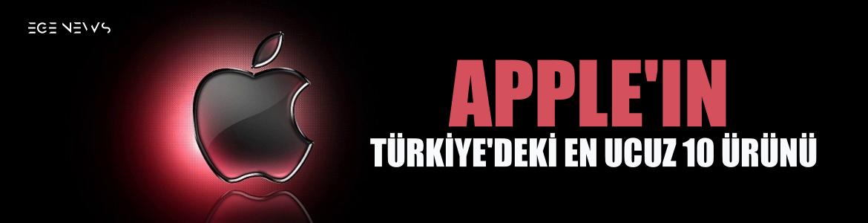 Apple'ın Türkiye'deki en ucuz 10 ürünü